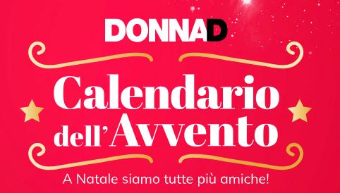 """Calendario dell'avvento di DonnaD"""" vinci tanti premi"""