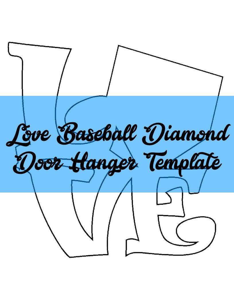 Love Baseball Diamond Door Hanger Template Patterns Pinterest