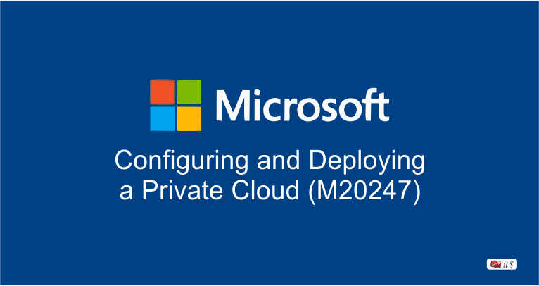 Configuring And Deploying A Private Cloud M20247 Training