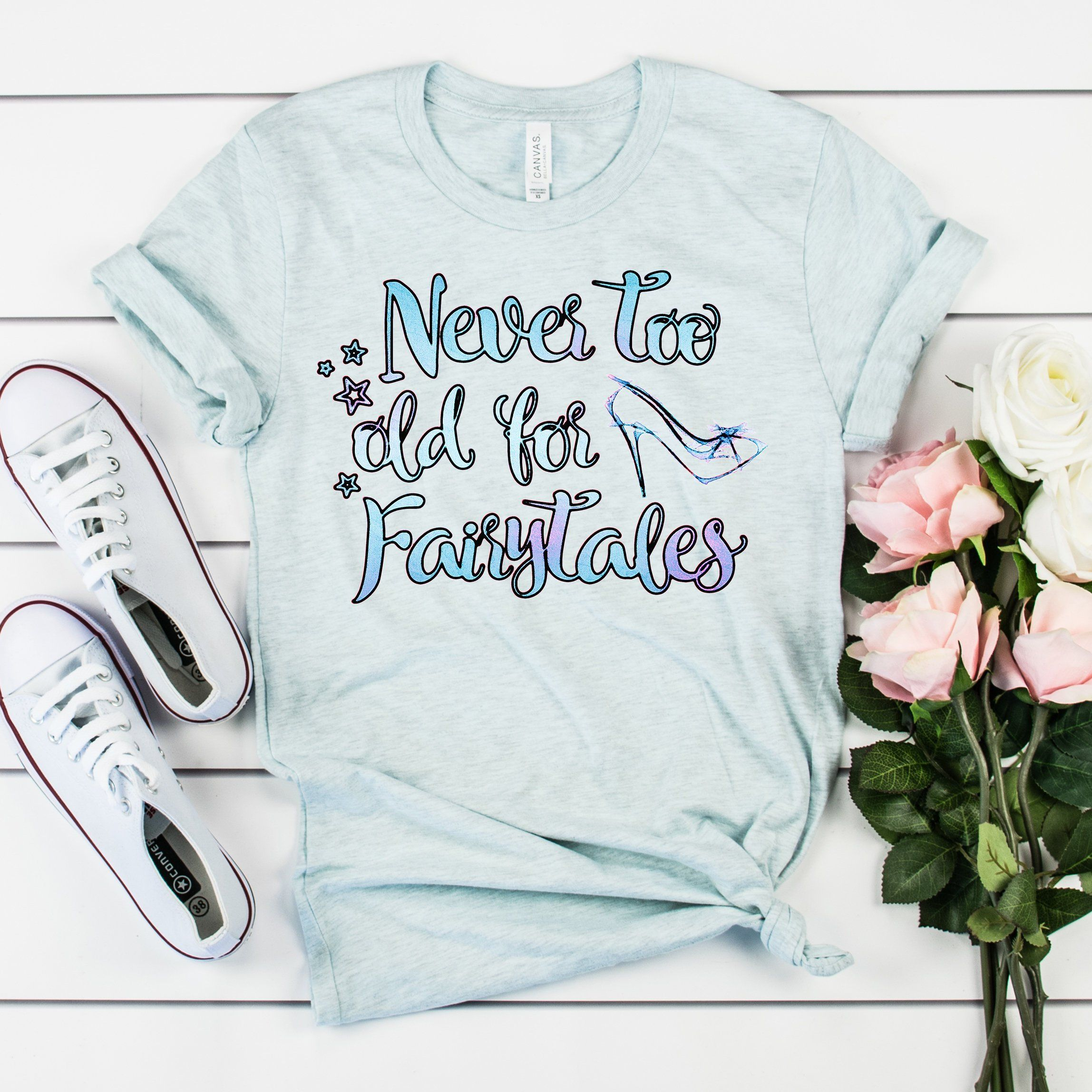 Never Too Old For Fairytales Shirt Watercolor Print Shirt Cute