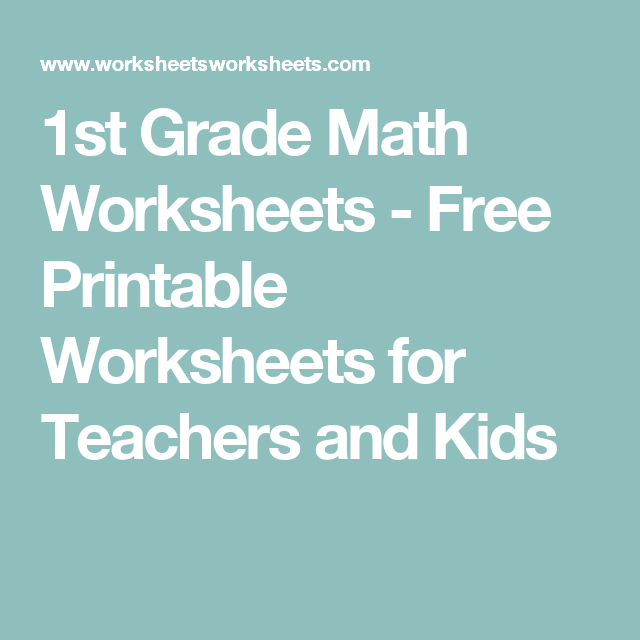 1st Grade Math Worksheets - Free Printable Worksheets for Teachers ...