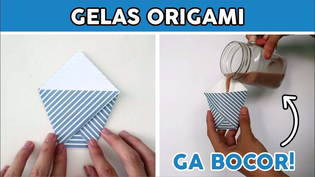 Membuat Gelas Origami Anti Bocor How To Fold Glas Paper Easy Tutorial Wow Origami Gelas