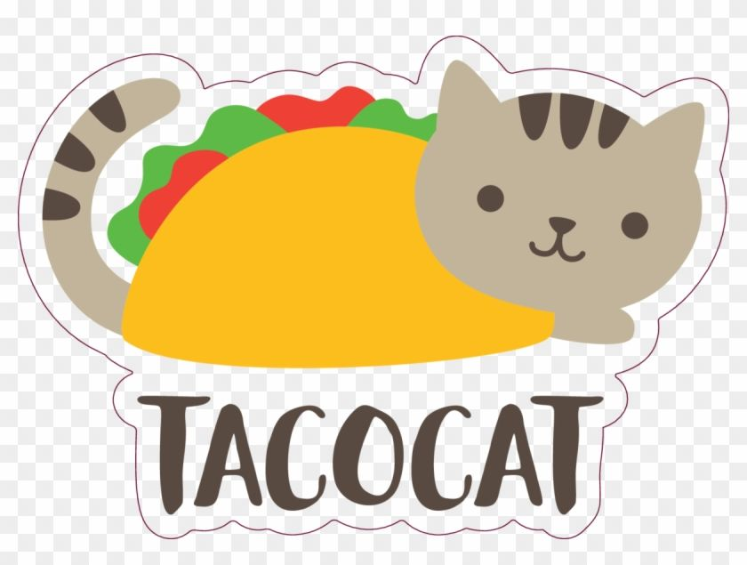 Find Hd Excelent Cute Taco Cat Sticker This Month Taco Cat