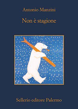 A Review Of Non E Stagione Libri Libri Di Narrativa Romanzo