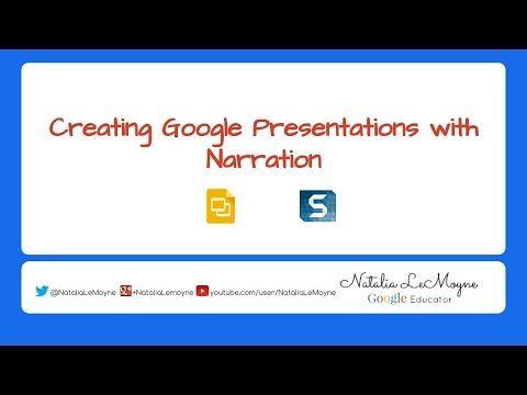Narration Over Google Slides Google Education Google Slides Google Presentation