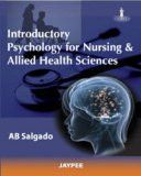 Introductory Psychology for Nursing and Allied Sciences by AB Salgado Paper Back