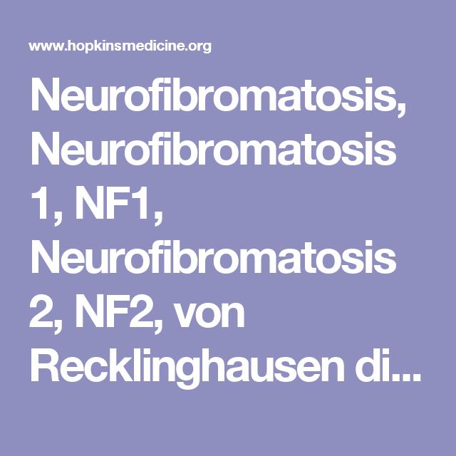 Neurofibromatosis, Neurofibromatosis 1, NF1