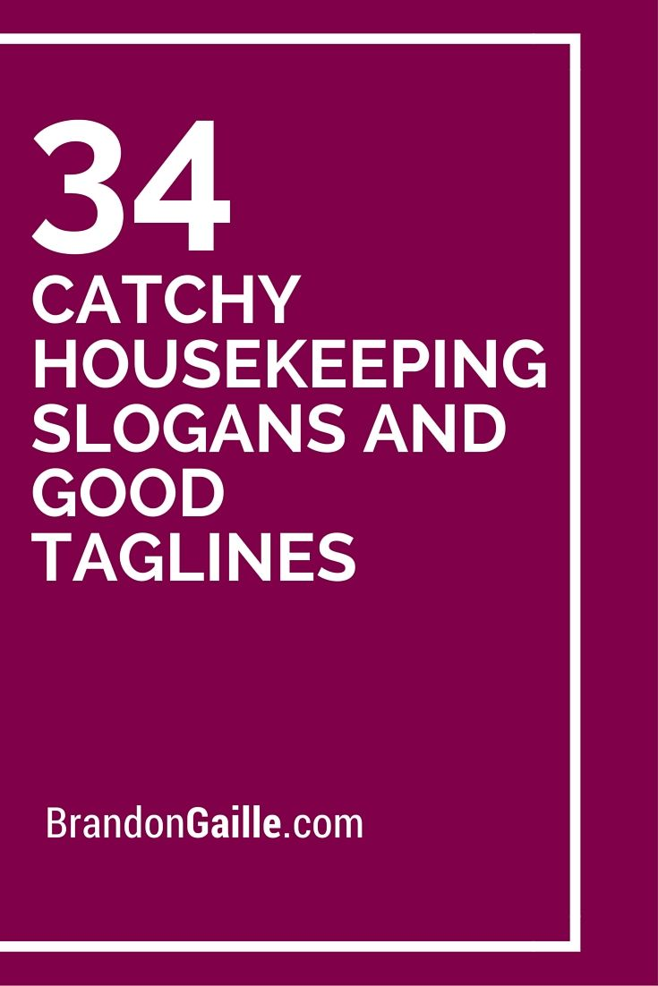 35 Catchy Housekeeping Slogans and Good Taglines | Slogan and ...