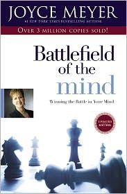 Battlefield of the mind- Joyce Meyer