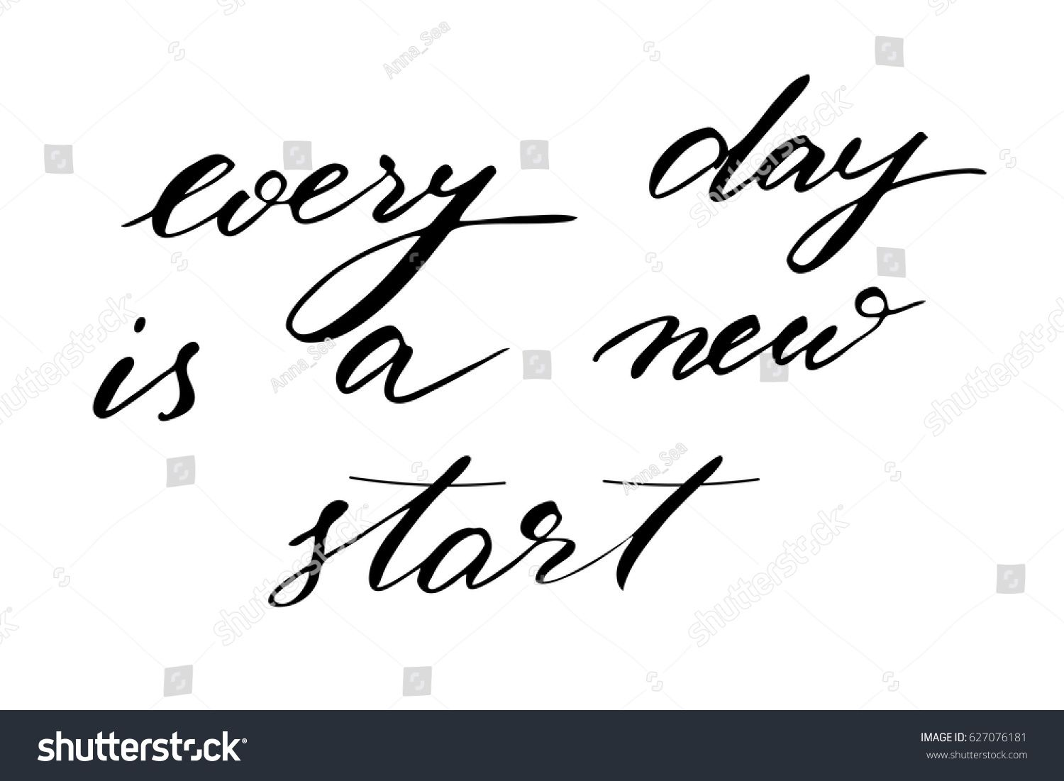 Phrase Inspirational Quote Lettering Every Day Is A New Start