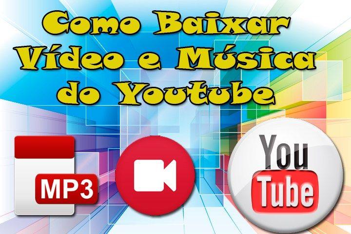 Como Baixar Vídeo E Música Direto Do Youtube Aula Grátis