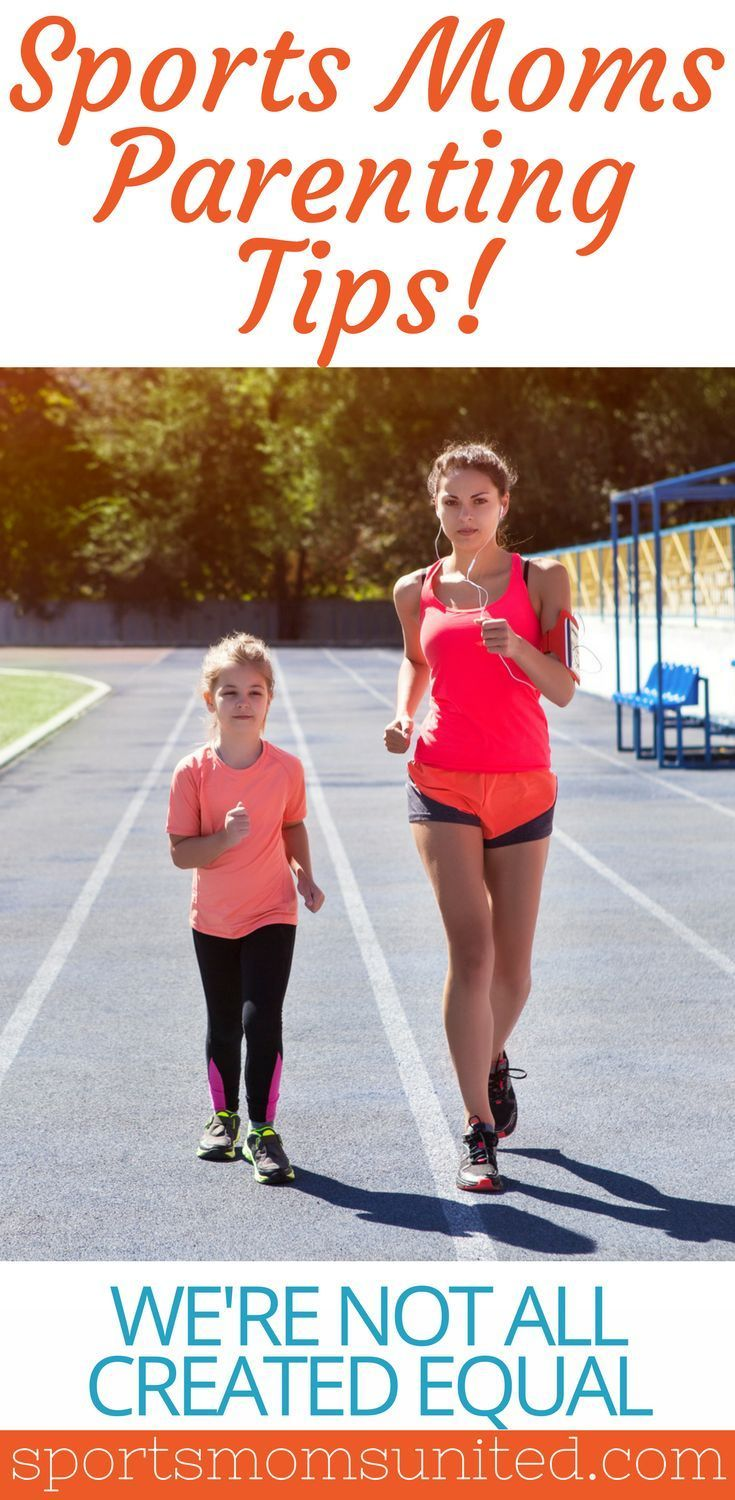 Parents As Equal Participants In Team >> Sports Moms Parenting Tips We Re Not All Created Equal And