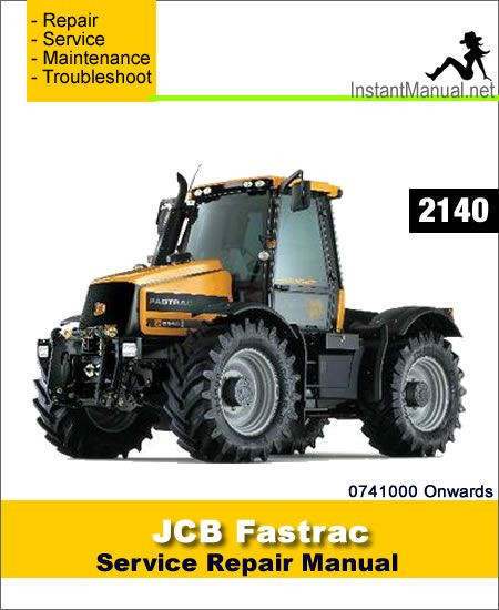 download jcb 2140 fastrac service repair manual pdf jcb fastrac rh pinterest com
