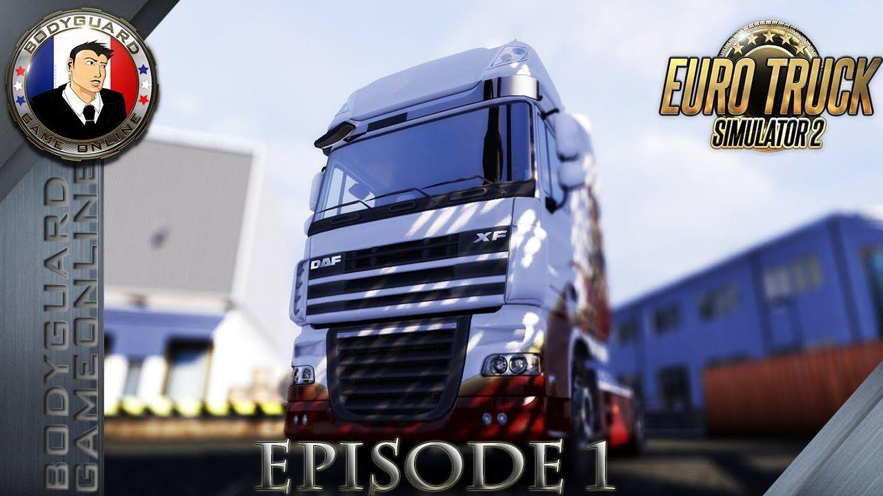 Euro Truck Simulator 2 Body Le Chauffard Polonais [Épisode