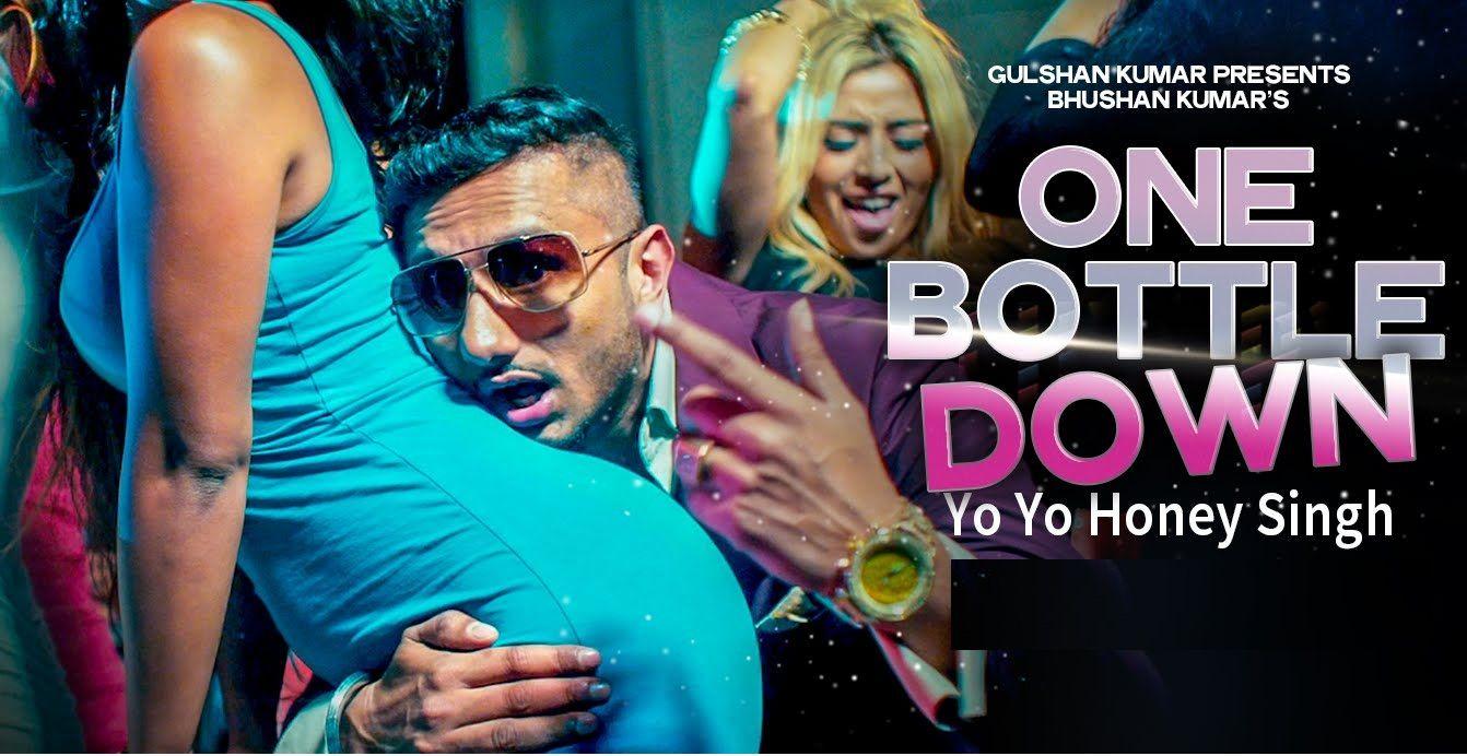 One Bottle Down Lyrics From Yo Yo Honey Singh Yo Yo Honey Singh Mp3 Song Song One