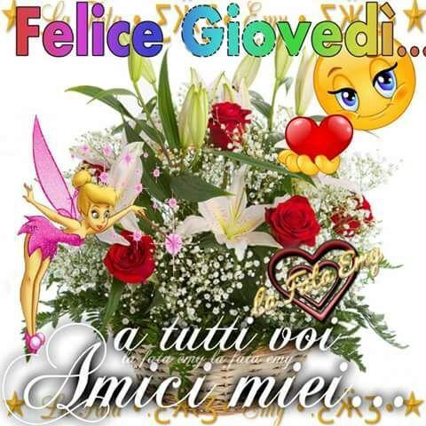 Felice gioved a tutti voi amici miei buon giovedi for Immagini buon lunedi amici