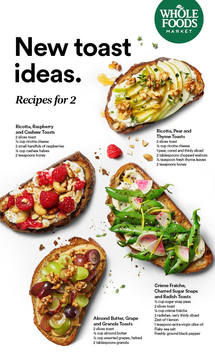 5 Toast Recipes To Try Right Now Toast Recipes
