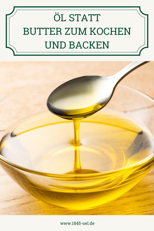 1845 Ol Ol Statt Butter Zum Kochen Und Backen Verwenden In 2020 Mit Bildern Kochen Und Backen Backen Kuchen Mit Ol