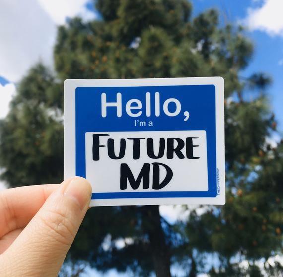 Medical Student Vinyl Sticker, I'm A Future MD, Medical School, Funny Med School Gift, Medical Stude