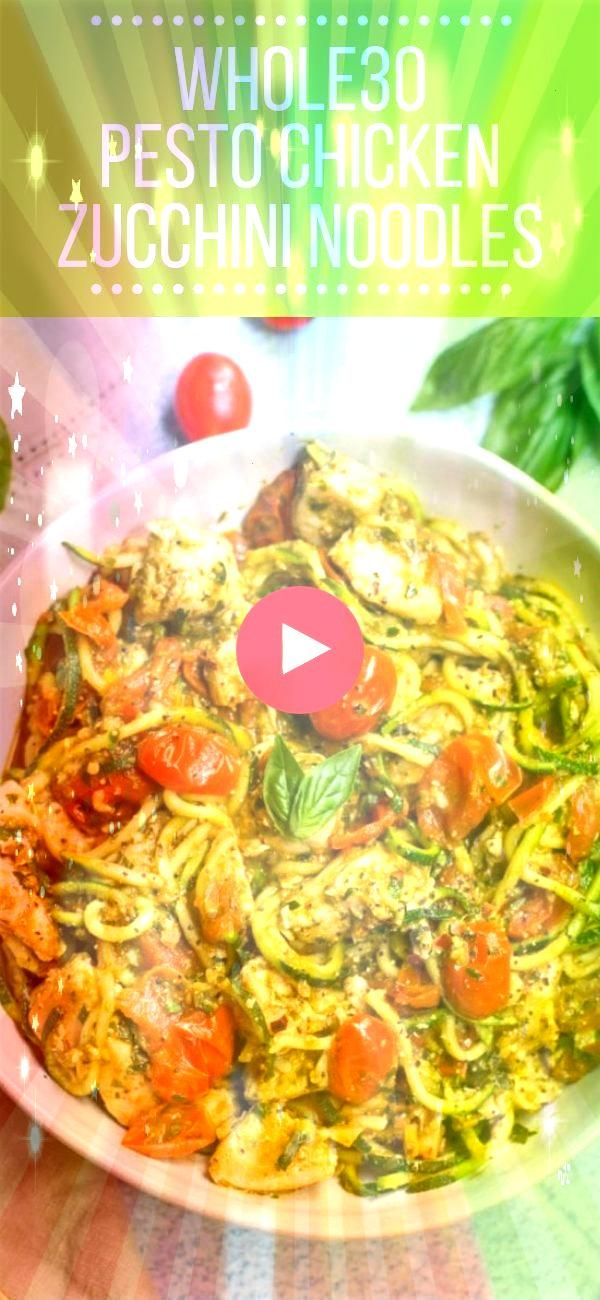 Pesto Chicken Zucchini Noodles are a delicious simple dinner Paleo and gluten free this easy dinner comes together in under 30 minutesWhole30 Pesto Chicken Zucchini Noodl...