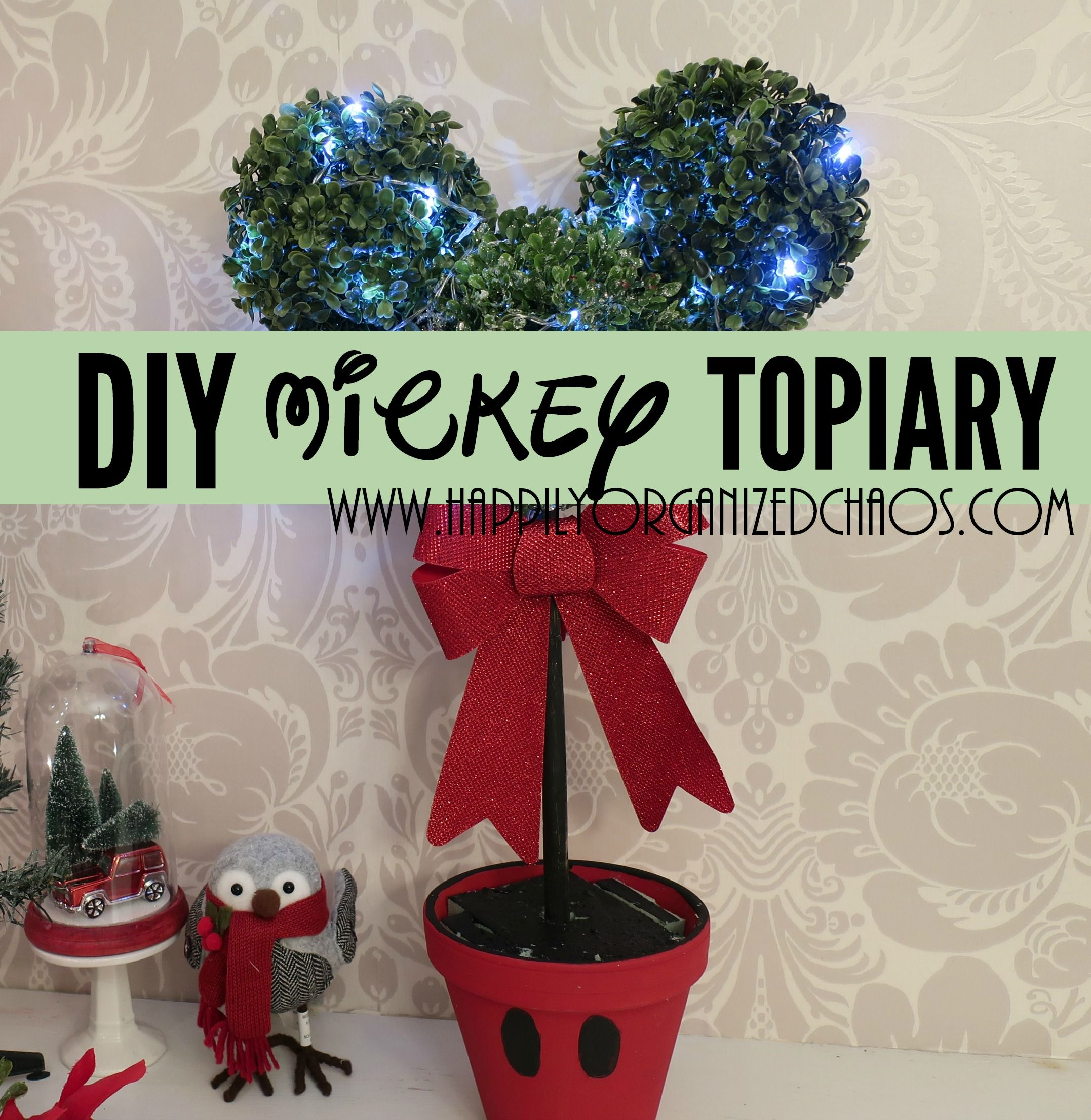 Do You Love Disney Mickey Mouse Well Then Look Now Further See How I Create The Lowe S Topiary For A Fraction Of Cost