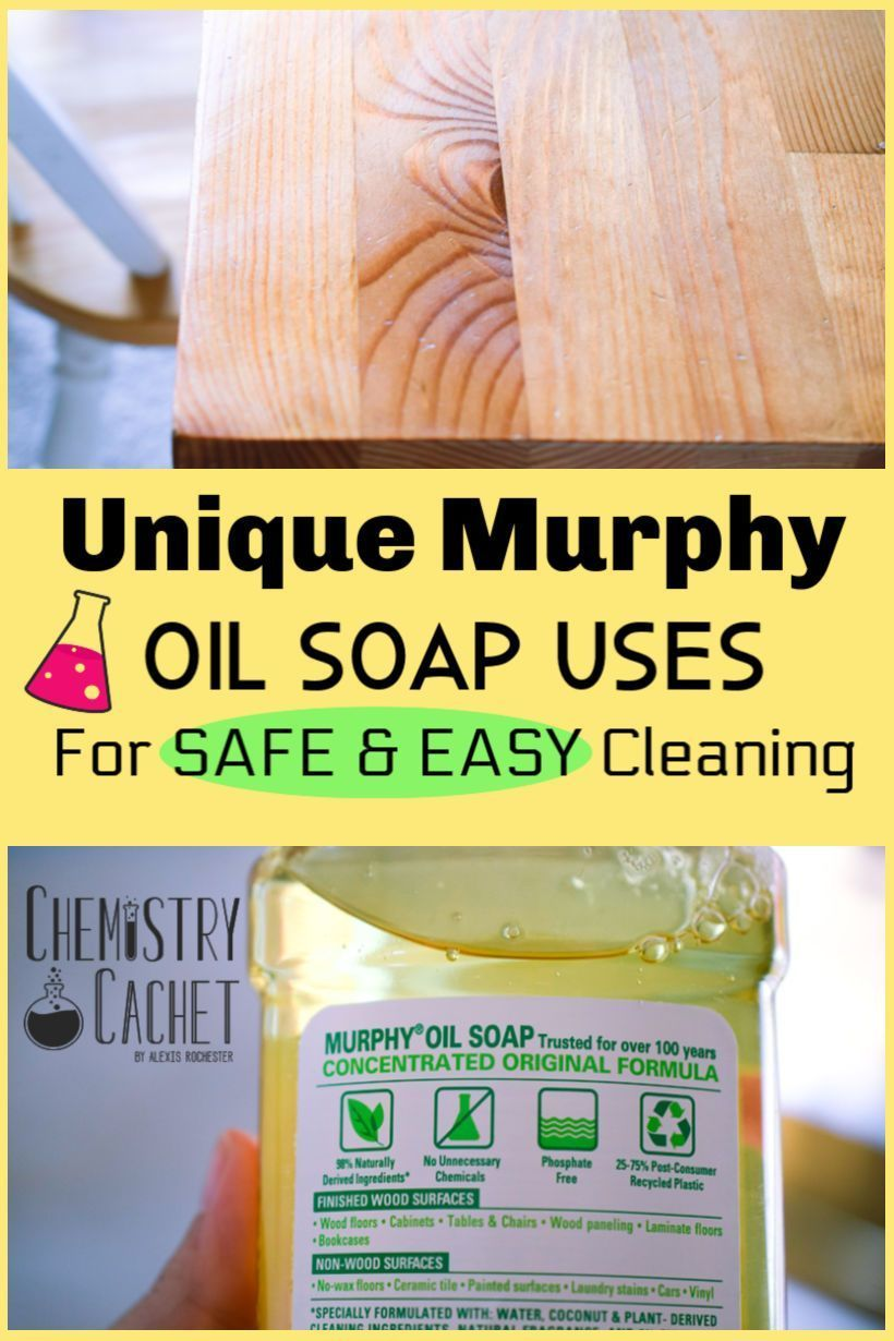 Dozens Of Unique Murphy Oil Soap Uses For Easy Cleaning Murphy Oil Soap Cleaning Wood Murphys Oil Soaps