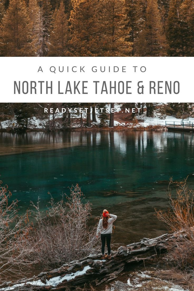 A quick guide to north lake tahoe reno in the spring