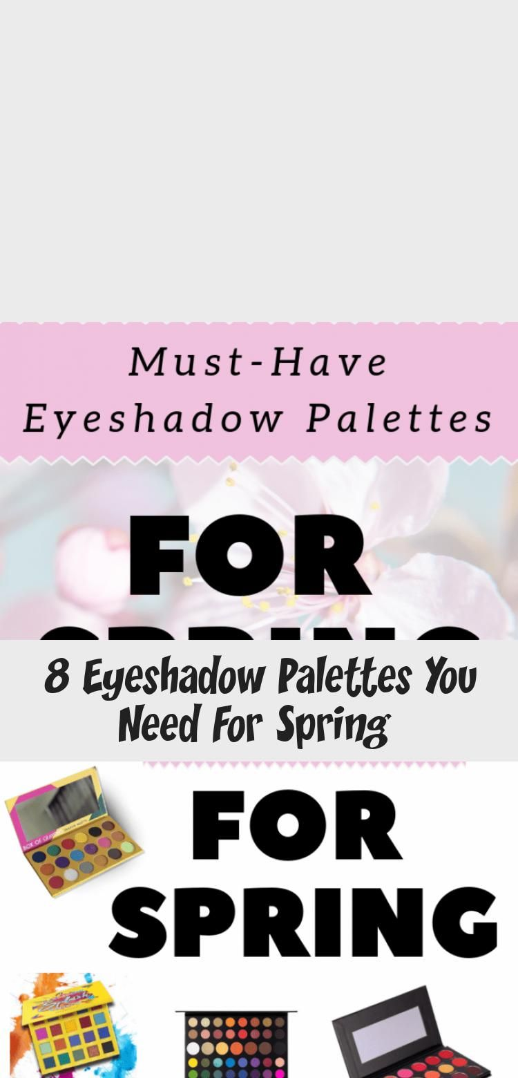 Photo of 8 Eyeshadow Palettes You Need For Spring  – Beauty İdeas