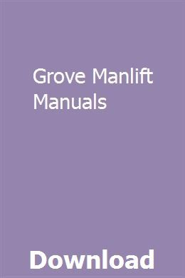 Grove Manlift Manuals pdf download full online Owners