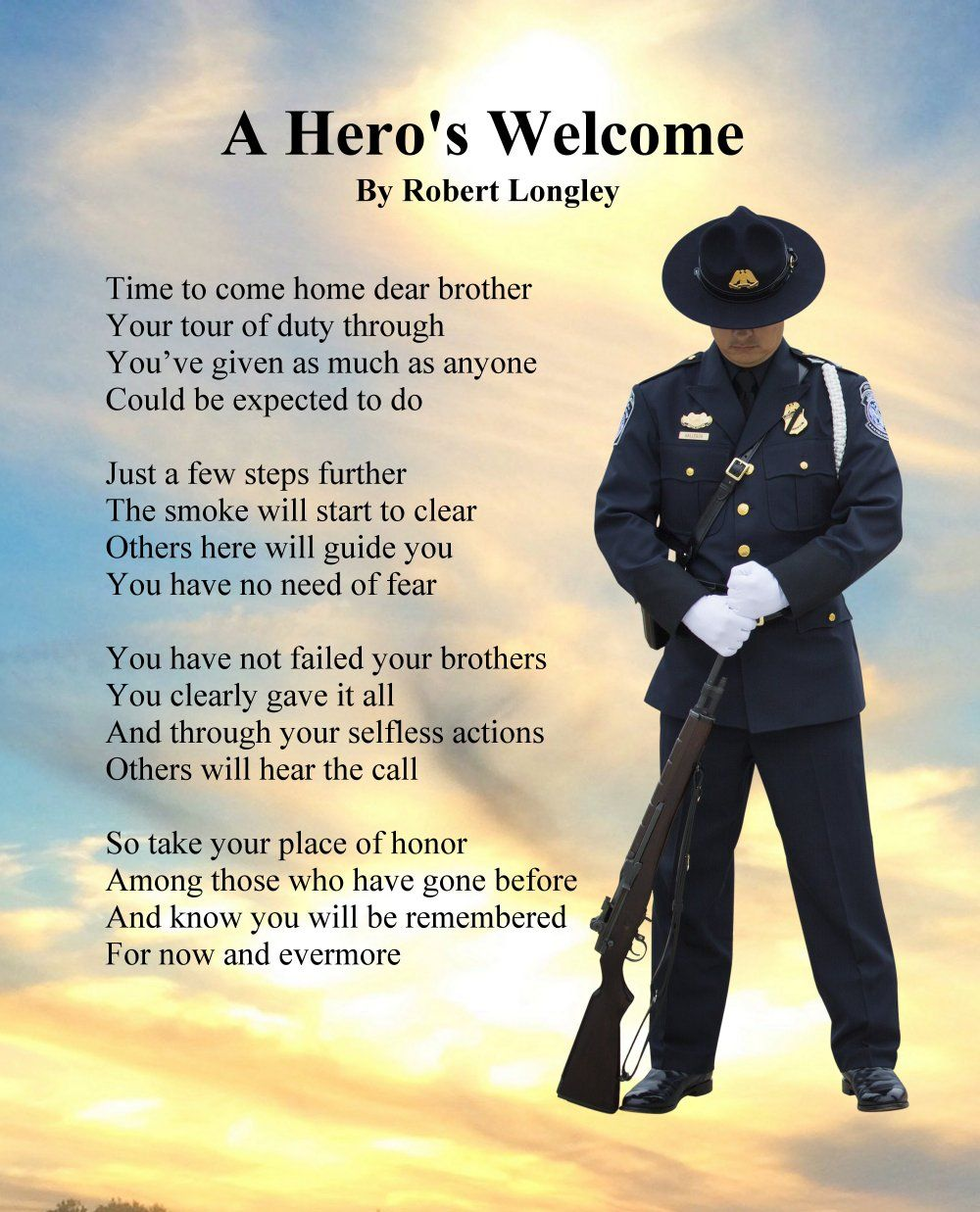 A Hero S Welcome Police 1 By Robert Longley Police Memorial Hero Quotes Military Quotes