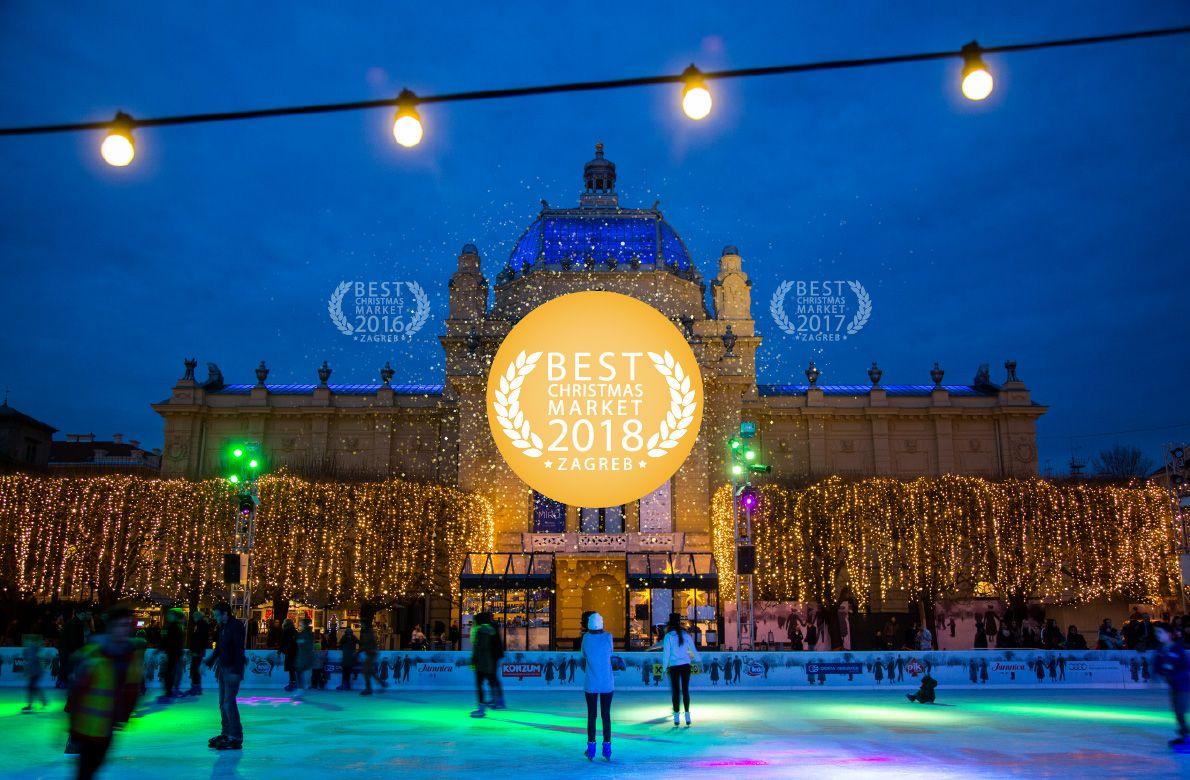 Zagreb Advent European Best Christmas Market 2018 Christmas Markets Europe Best Christmas Markets Christmas Market