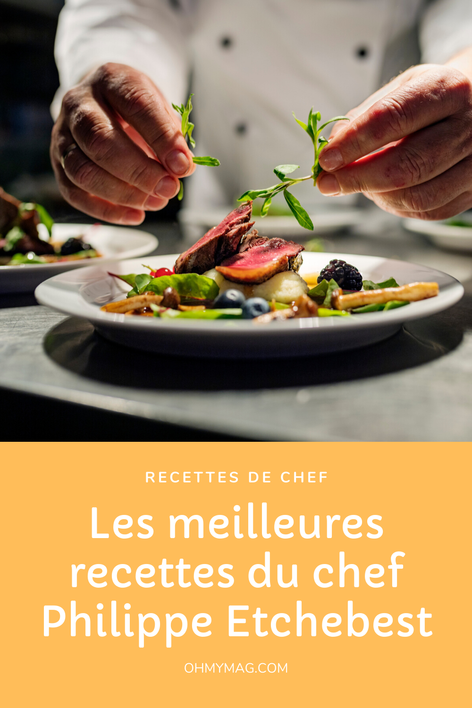 Top Chef Cuisinez Comme Un Grand Chef : cuisinez, comme, grand, Recettes, Philippe, Etchebest, Plats, Reproduire, Cuisine,, Recette,, Recette, Gastronomique