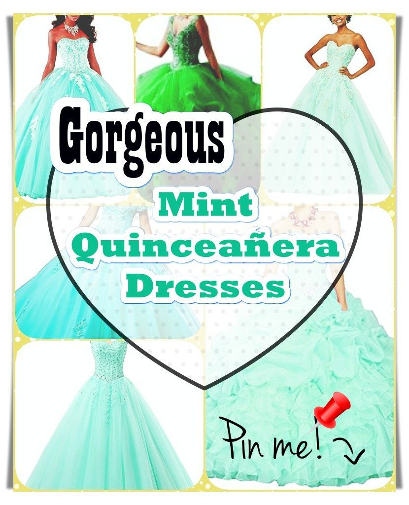 The Best Mint Quinceanera Dress Mint Quinceanera dress - The biggest part of the quinceanera for a girl turning fifteen is the dress! The right quinceanera dress makes the birthday girl feel like princess.