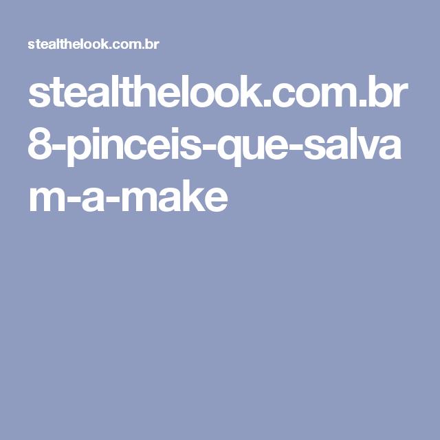 stealthelook.com.br 8-pinceis-que-salvam-a-make