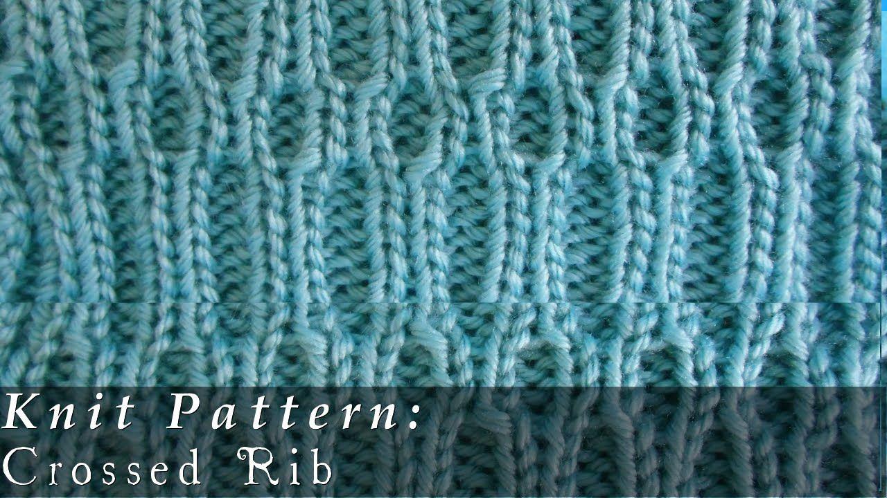 Crossed Rib { Knit } | Stitches | Pinterest | Tejido
