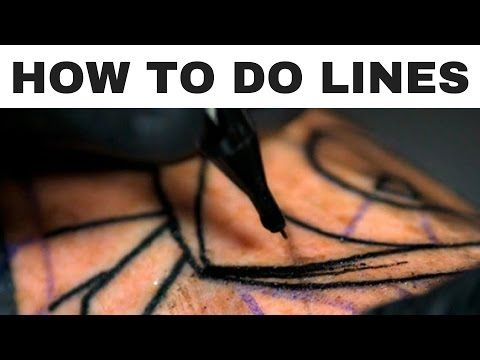 How To Tattoo Line Work Youtube Tattoo Artist Tips Beginner Tattoos Tattoo Techniques