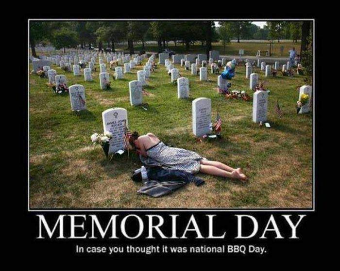 Memorial Day Memes For Facebook Memorial Day Meme Memorial Day Happy Memorial Day