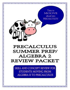 Precalculus Summer Prep / Algebra 2 Review Packet in 2019 | Products
