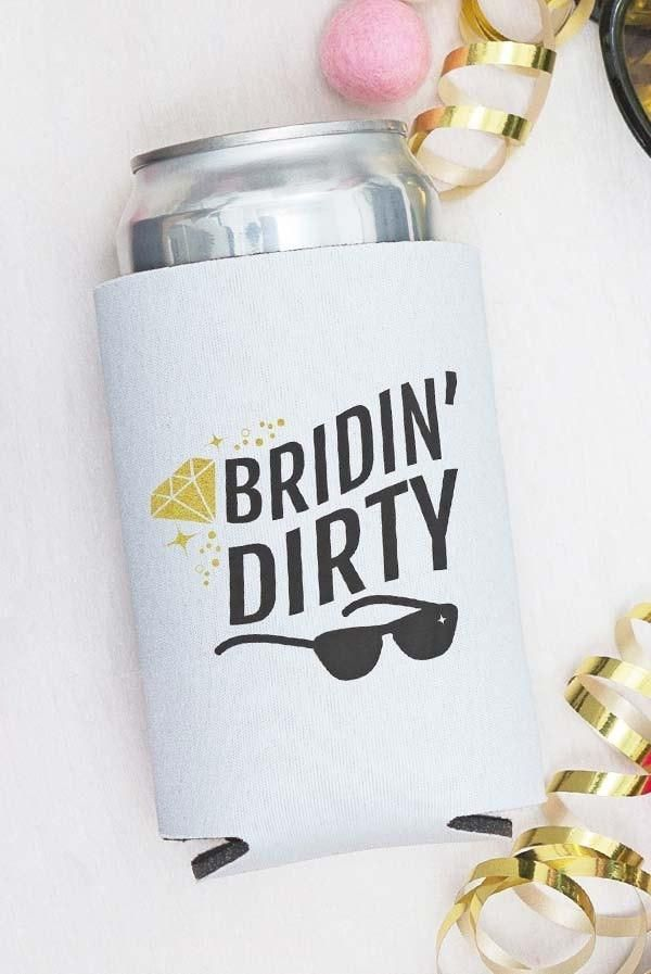 Bachelorette Party Koozies Bridin Dirty They See Us Rollin We Re Celebratin