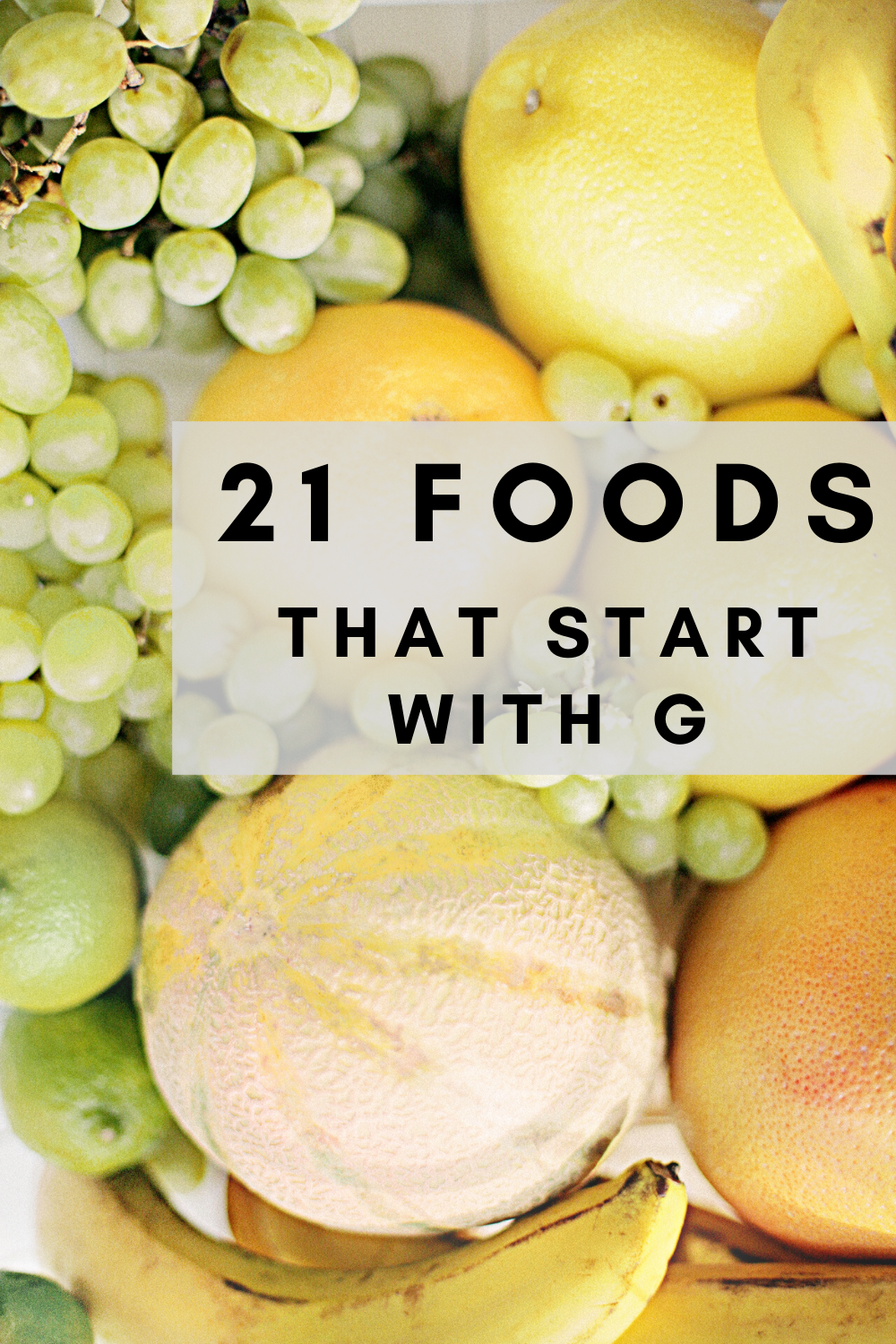 21 Foods That Start With G » in 2020