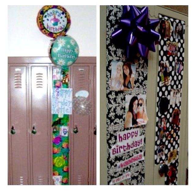 decorate a friend's locker when it's her birthday! | graduation