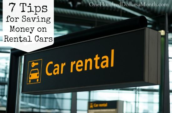 7 Tips For Saving Money On Rental Cars Airport Car Rental