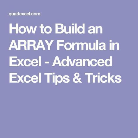 How to Build an ARRAY Formula in Excel - Advanced Excel Tips - spreadsheet formulas