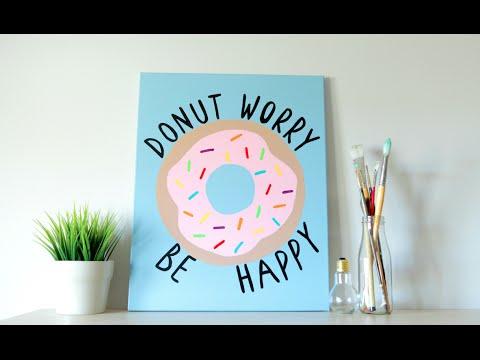 DIY Tumblr Inspired Canvas Art - Donut Quote (Summer Room Decor) -   diy Tumblr art