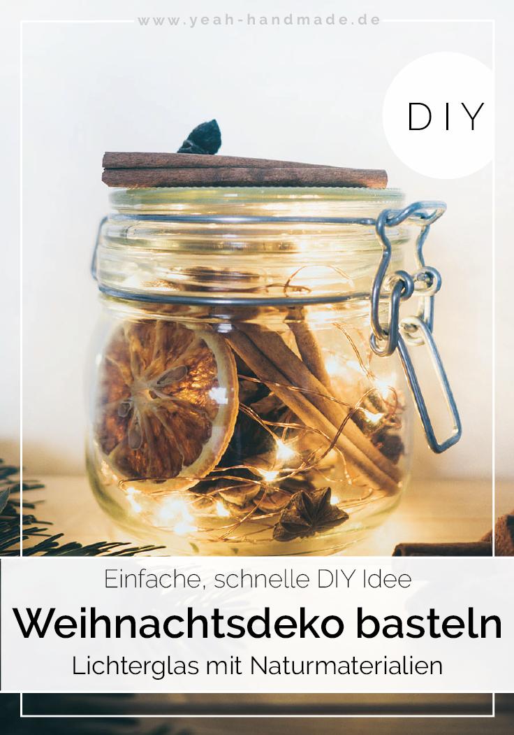 DIY Weihnachtsdeko basteln: Lichterglas mit Naturmaterialien #weihnachtsdekobasteln
