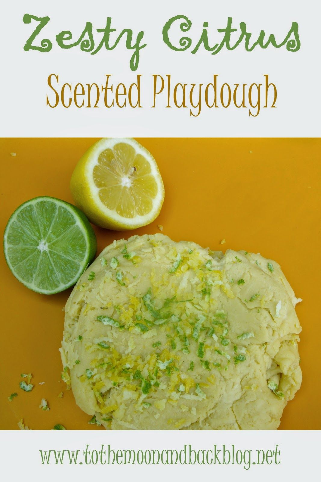 In the ABCs of Scented Playdough series, Z is for Zesty Citrus. With orange juice, lemon zest and lime zest.