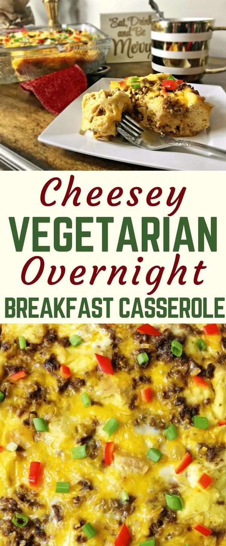 This cheesy vegetarian overnight breakfast casserole is an easy vegetarian break...