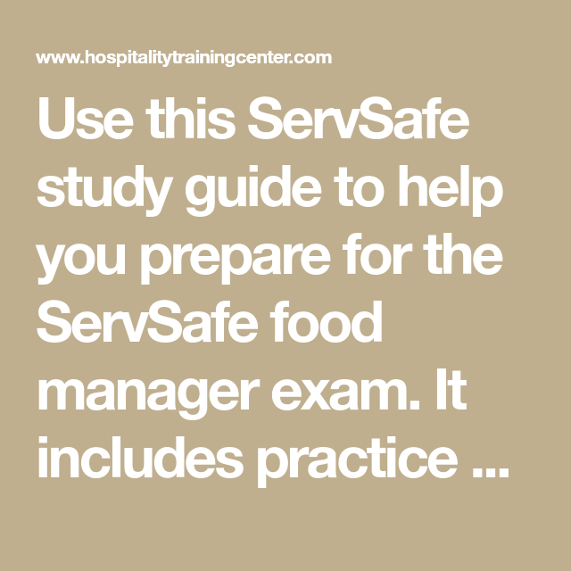 Use This Servsafe Study Guide To Help You Prepare For The Servsafe