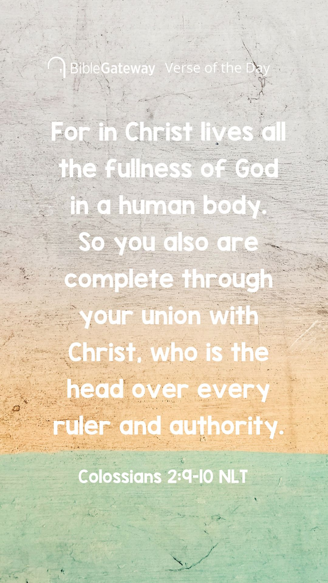 For in Christ lives all the fullness of God in a human body  So you