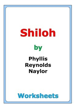 "39 pages of worksheets for the story ""Shiloh"" by Phyllis Reynolds Naylor"